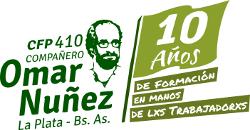 CFP Nº 410 OMAR NUÑEZ, LA PLATA